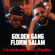 Golden gang & Florin Salam - Construiesc Un Imperiu