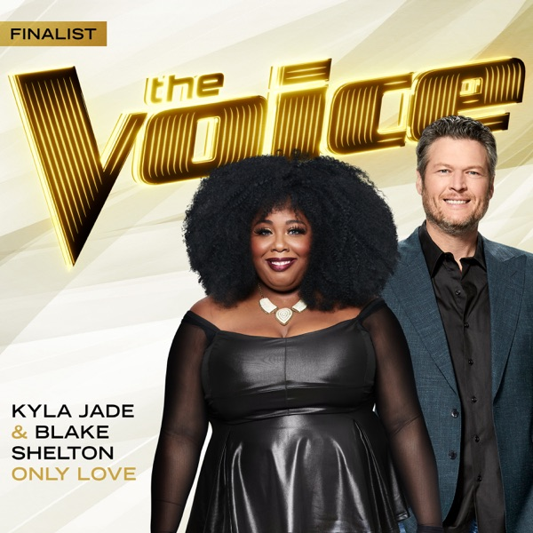 Kyla Jade & Blake Shelton - Only Love (The Voice Performance)