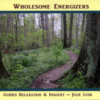 Julie Lusk - Wholesome Energizers: Guided Relaxation & Imagery artwork