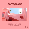 Marcapasos - Rest of My Life (feat. Phrazer) [Extended Mix] artwork