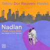Mosko, Dor Reuveni, TAKIRU & 2030 - Nadlan (feat. לא כוחות) artwork