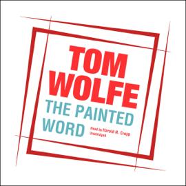 The Painted Word (Unabridged) audiobook