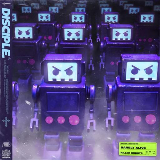 Killer Robots - Single by Barely Alive