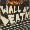 Wall of Death - Single, The Prodigy