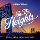 Lin-Manuel Miranda - In The Heights (Original Motion Picture Soundtrack)