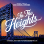 In The Heights (Original Motion Picture Soundtrack) - Lin-Manuel Miranda - Lin-Manuel Miranda