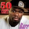 Rare, 50 Cent