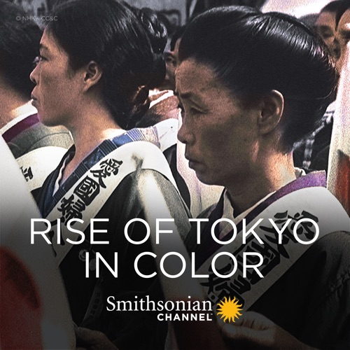 Rise of Tokyo in Color, Season 1 image