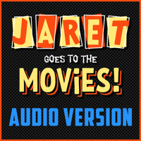 Podcast cover art for Jaret Goes to the Movies (Movie Reviews)
