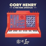 Cory Henry & The Funk Apostles - Send Me a Sign (feat. Robert Randolph)
