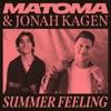 Summer Feeling by Matoma & Jonah Kagen