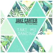 Take Me Dancing (feat. Una Healy)