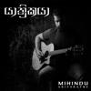 Yathrikaya - Mihindu Ariyaratne