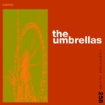 The Umbrellas - She Buys Herself Flowers