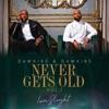 Never Gets Old Love&Light Vol.1