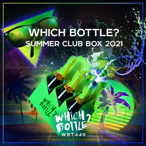 Which Bottle?: SUMMER CLUB BOX 2021 by Various Artists