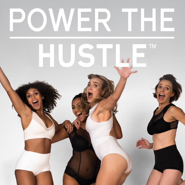 Power The Hustle: Fun-fresh conversations about fitness lifestyle, mind body connection, goal crushing, and growth that fuel