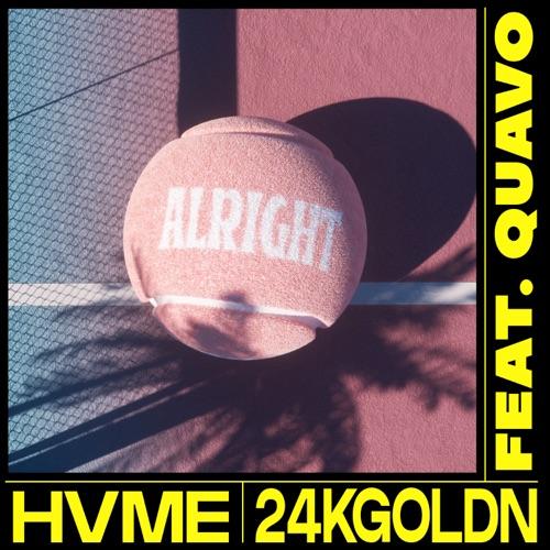 HVME & 24kGoldn - Alright (feat. Quavo) - Single [iTunes Plus AAC M4A]