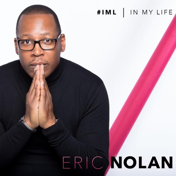 Eric Nolan - #iml (In My Life)