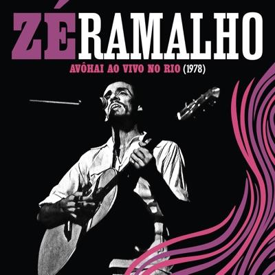 Avôhai Ao Vivo No Rio (1978) - Zé Ramalho