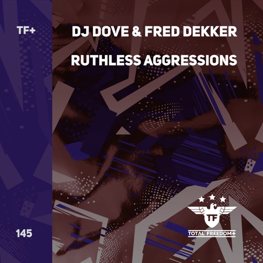 Ruthless Aggressions - Single by Fred Dekker & DJ Dove