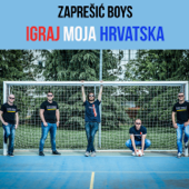 Igraj moja Hrvatska - ZAPREŠIĆ BOYS