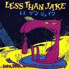 Losers, Kings and Things We Don't Understand, Less Than Jake