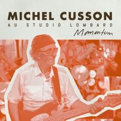 Momentum (Michel Cusson Au Studio Lombard)