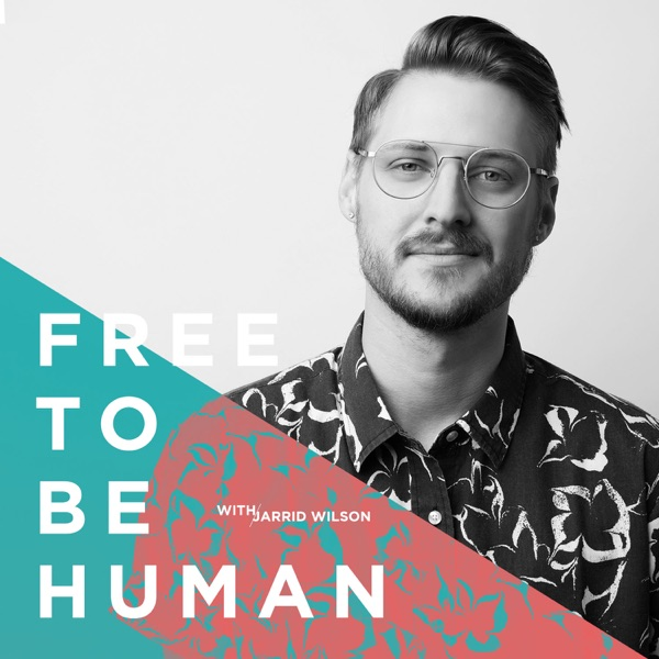 Free To Be Human with Jarrid Wilson