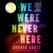 We Were Never Here: A Novel (Unabridged)