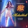 Mohabbat (From