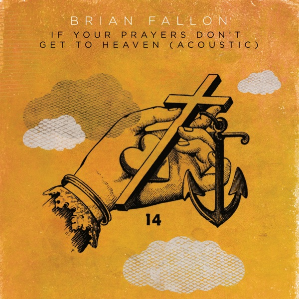 If Your Prayers Don't Get to Heaven (Acoustic) - Single