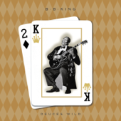 The Thrill Is Gone (feat. Tracy Chapman) - B.B. King