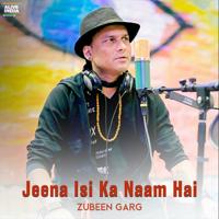 Download Jeena Isi Ka Naam Hai - Single MP3 Song