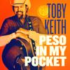 Toby Keith - Peso in My Pocket artwork