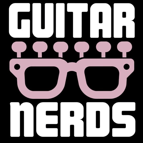 Guitar Nerds Listen Free On Castbox