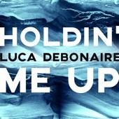 Holdin' Me Up (Radio Edit) artwork