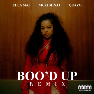 Ella Mai, Nicki Minaj & Quavo - Boo'd Up