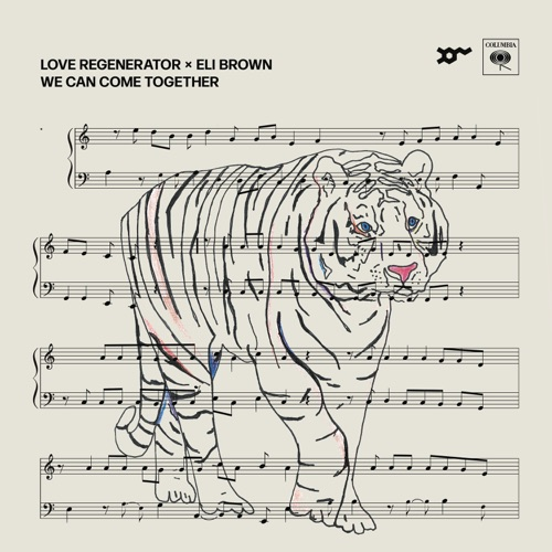 Love Regenerator & Eli Brown - We Can Come Together - Single [iTunes Plus AAC M4A]