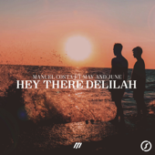 Hey There Delilah (feat. May & June)