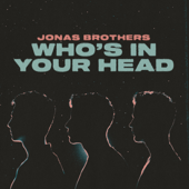 Who's In Your Head - Jonas Brothers Cover Art