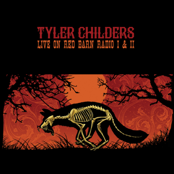 Live on Red Barn Radio I  II Tyler Childers album songs, reviews, credits