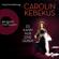 Carolin Kebekus - Es kann nur eine geben