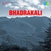 Bhadrakali (Original Motion Picture Soundtrack) - EP