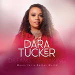 Dara Tucker - Love's In Need Of Love Today