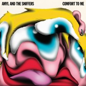 Amyl and The Sniffers - Freaks to the Front