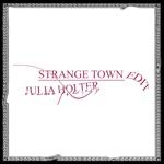 Strange Town (Remixes) - Single