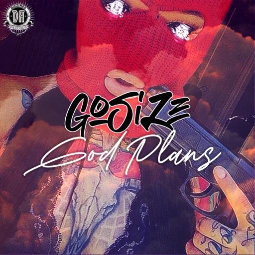 God Plans (The Album) by Gosize