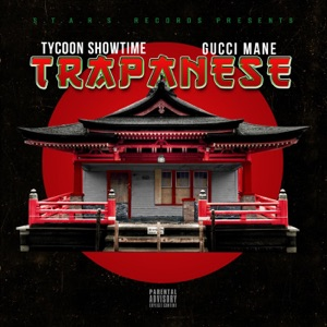 Trapanese (feat. Gucci Mane) - Single Mp3 Download