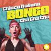 Chicca Italiana - Bongo Cha Cha Cha (Extended Mix) artwork